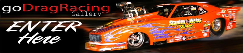 Enter The goDragRacing.org Outlaw Drag Racing Photo Gallery Here