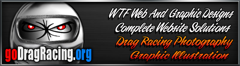 The Official Website of goDragRacing.org, Graphic Illustration, Website Design WTF Graphics and Web Design, Logos, Outlaw Drag Racing Photography Portfolio